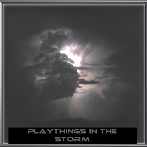 08 Playthings in the storm  feat. Mach Feedback and The Mass of the Silence