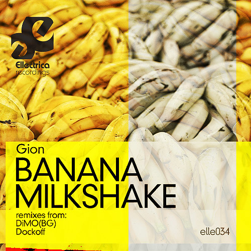 Gion - Banana Milkshake (Original Mix)