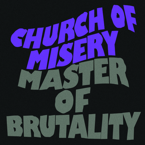 "Church Of Misery ""Megalomania (Herbert Mullin)"""