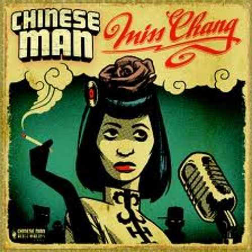 Chinese Man featuring Taiwan Mc & Cyph 4 - Miss Chang
