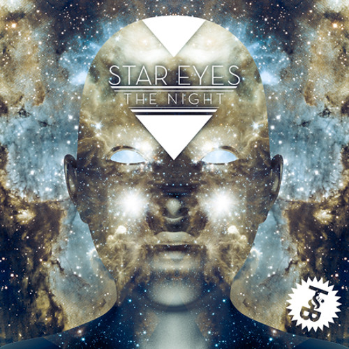 Star Eyes - The Night (Bad Looks Remix)