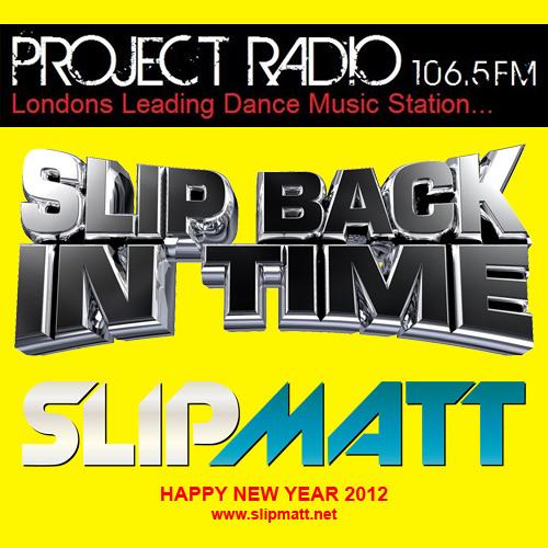 Slipmatt - Slip Back In Time Show 04-01-2012
