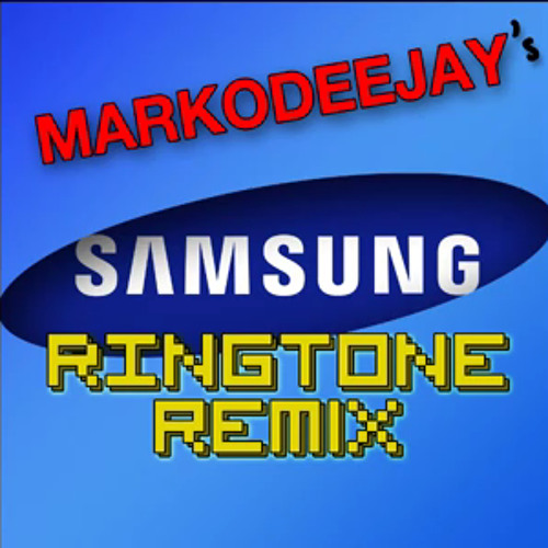 Samsung Ringtone Remix (Original MarkoDeeJay EXTENDED)