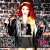 Neon Hitch - F*ck U Betta