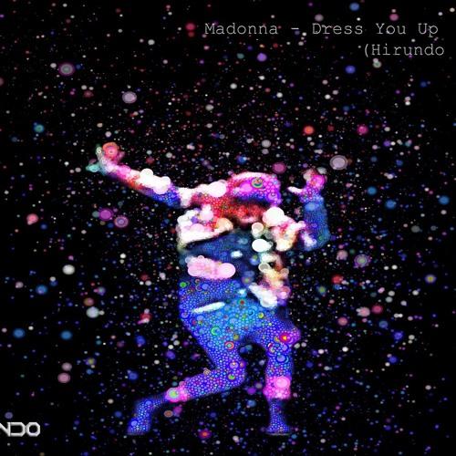 Dress You Up (Hirundo Remix)