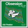 Ash Preston - Obsession //Nu Era EP - pt.1