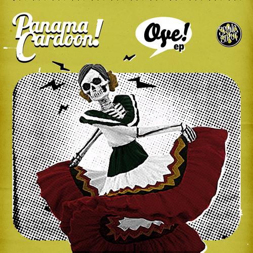 Panama Cardoon - Oye!