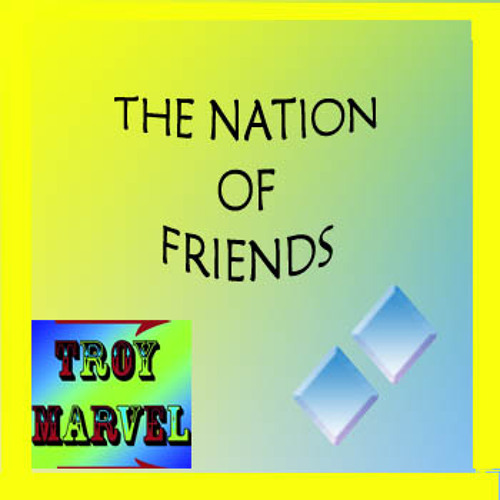 The Nation of Friends