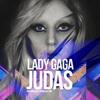 Lady Gaga - Judas (Automatic Meat Rifle Remix)