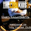 The Cool Kids - Black Mags (Dan Guzman's Welcome To My House Dub)