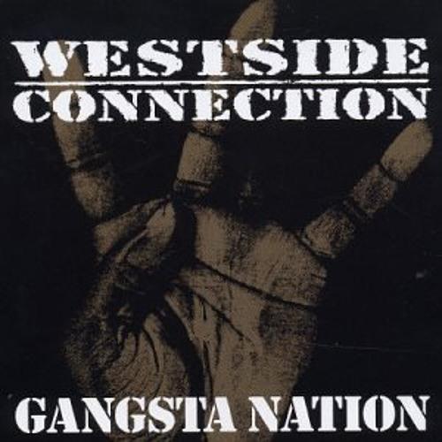 West Side Connection - Gangsta Nation (Dan Diggler Deez Hoes Mix)(Unmastered Work In Progress)