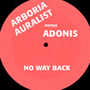 Arboria Auralist vs. Adonis - No Way Back