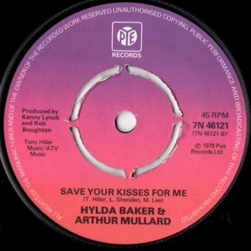 Save Your Kisses For Me - Hylda Baker & Arthur Mullard
