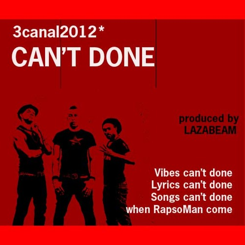 Can't Done -3canal2012*