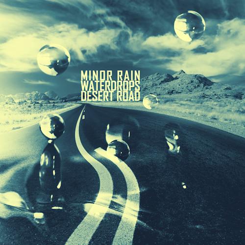 Minor Rain - Desert Road