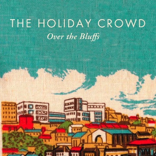 The Holiday Crowd - Never Speak Of It Again