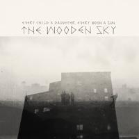 The Wooden Sky - Bambino della Valle