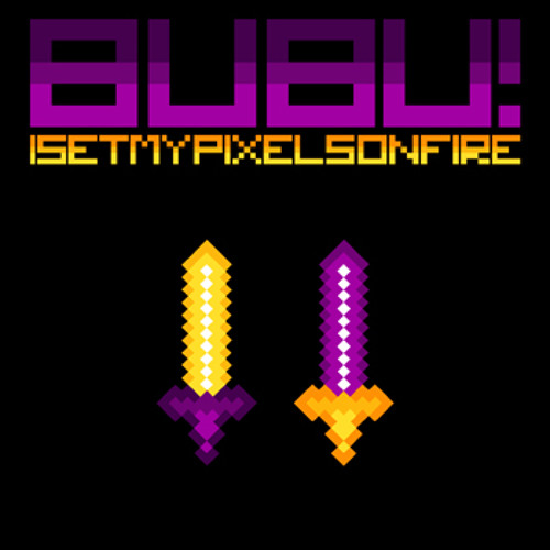I Set My Pixels On Fire - Up In The Air