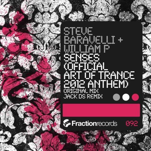 William P & Steve Baravelli- Senses (Original Mix) (Art of Trance 2012 Anthem) [Fraction]