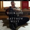 The Story Of Your Life. Matthew West