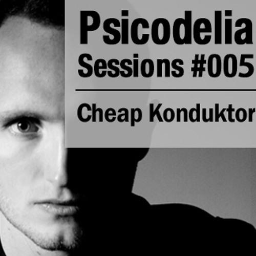 Cheap Konduktor - Psicodelia Sessions #005