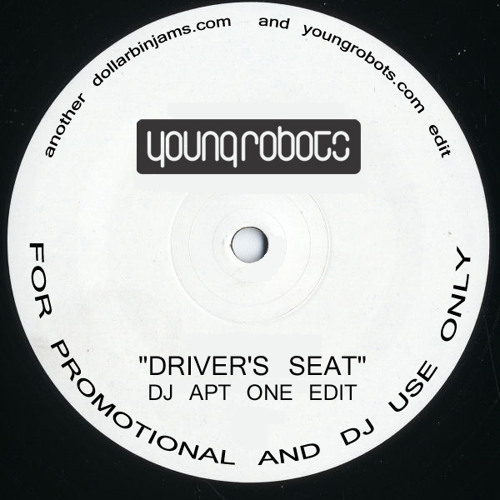 Driver's Seat (DJ Apt One Edit)