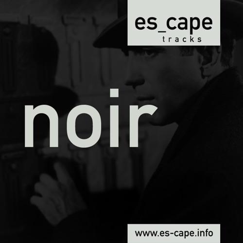 es_cape - Beat to Beast (Noir EP)