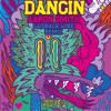 Dancin (Laidback Luke Remix)
