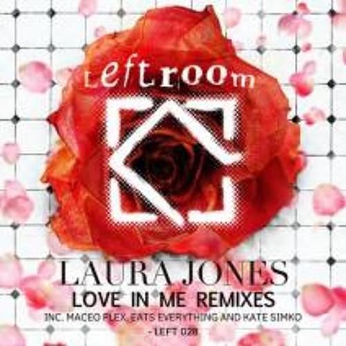 08 Laura Jones - Love In me (Maceo Plex Remix) Deep