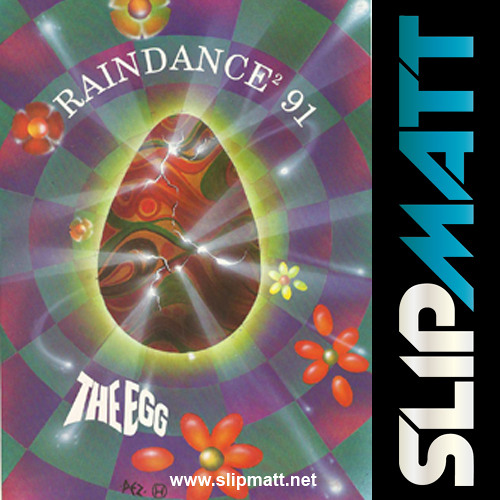 Slipmatt - Live @ Raindance The Egg 30-03-1991