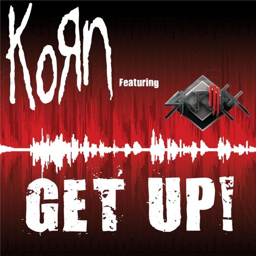 """Get up"" by Korn [Vulture and Downspun Remix]"