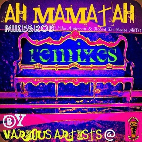 Mike and Rob: Ah Mamatah (Nistrum Dubstep Mix) EXERPT