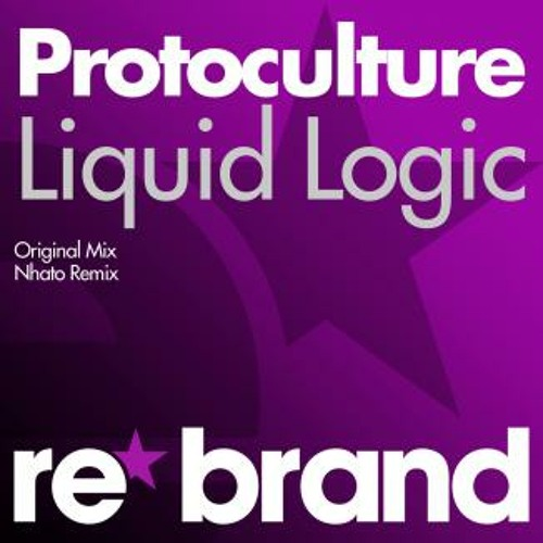Protoculture - Liquid Logic (Original Mix)