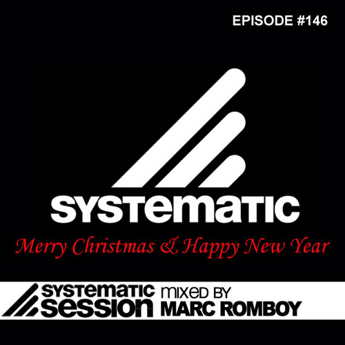 Systematic Session Episode 146 (Best Of 2011) (Mixed by Marc Romboy)