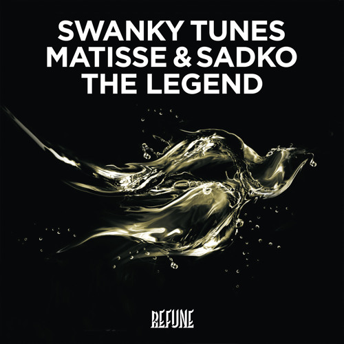 Swanky Tunes, Matisse & Sadko - The Legend (Original Mix)