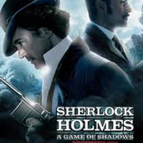 Ingrid & Ian's Sherlock Holmes A Game of Shadows podcast