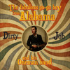 The Fabulous Go-Go Boy From Alabama - 04 - Dirty Job