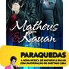 Matheus e Kauan Part. Gusttavo Lima- Paraquedas Portada del disco