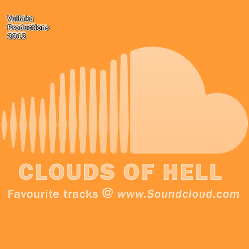 CLOUDS OF HELL- favorites @t Soundcloud 2011