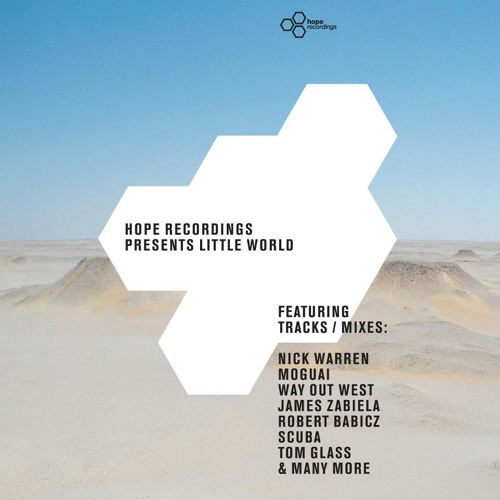Hope Recordings Presents 'Little World' - [Mix clip] - Out Now!