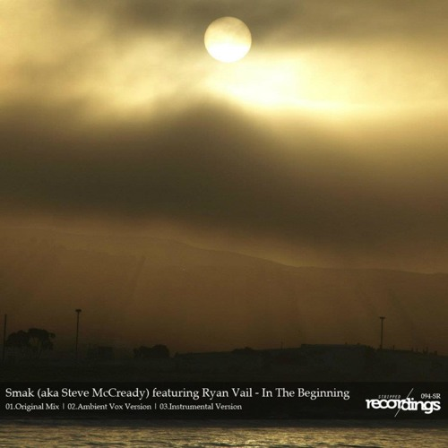 Smak featuring Ryan Vail - In The Beginning [Original Mix][Stripped Recordings]