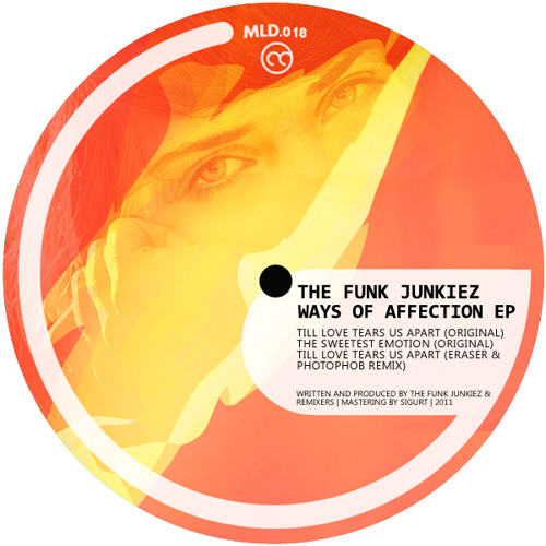 The Funk Junkiez - Way Of Affection EP @ Melodica Netlabel [MLD018]