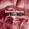 Dennis Ferrer - The Red Room (Obj Vocal Mix) - Objektivity