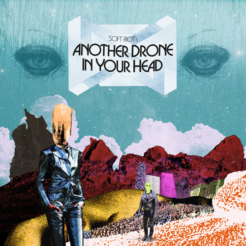 Another Drone In Your Head