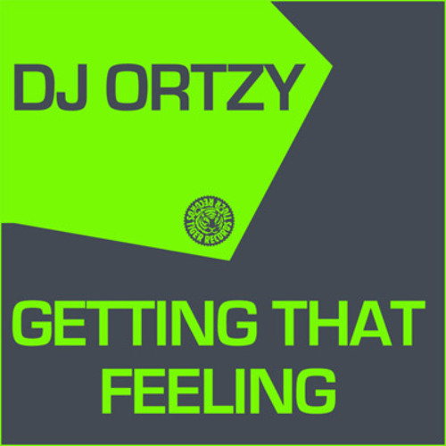 DJ Ortzy - Getting That Feeling (Original Mix)