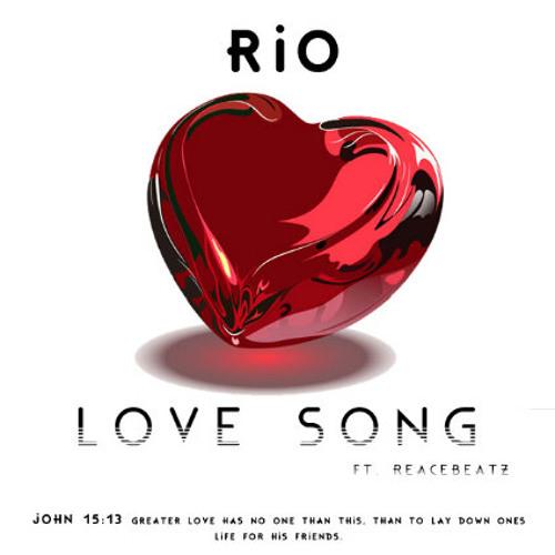Rio aka KuntryBoyy - Love Song feat. ReaceBeatz