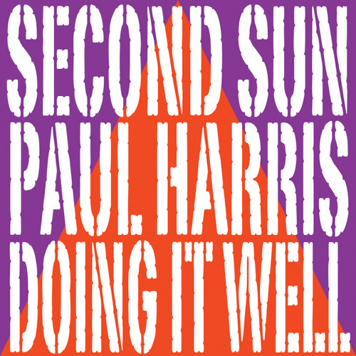 Second Sun and Paul Harris - Doing It Well (DJ Ortzy Remix)
