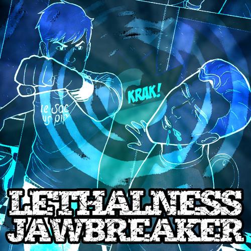Lethalness 'Jawbreaker' [APEM032]