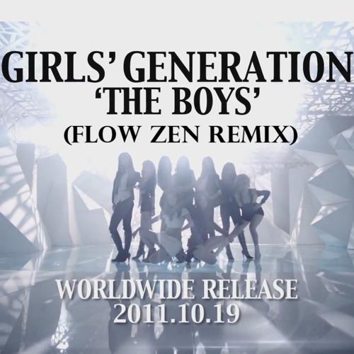 Girls' Generation - The Boys (Flow Zen Remix)