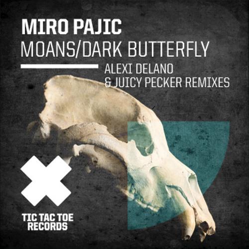 Miro Pajic - Dark Butterfly (Suck My Juicy Pecker Remix)